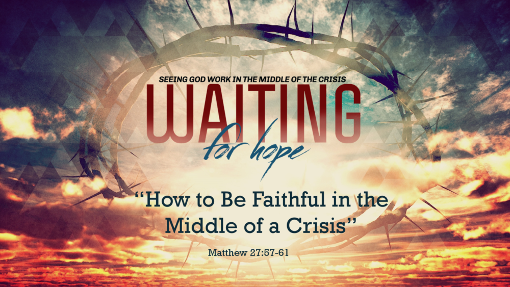 "Part 1, ""How to Be Faithful in the Middle of a Crisis"" Image"