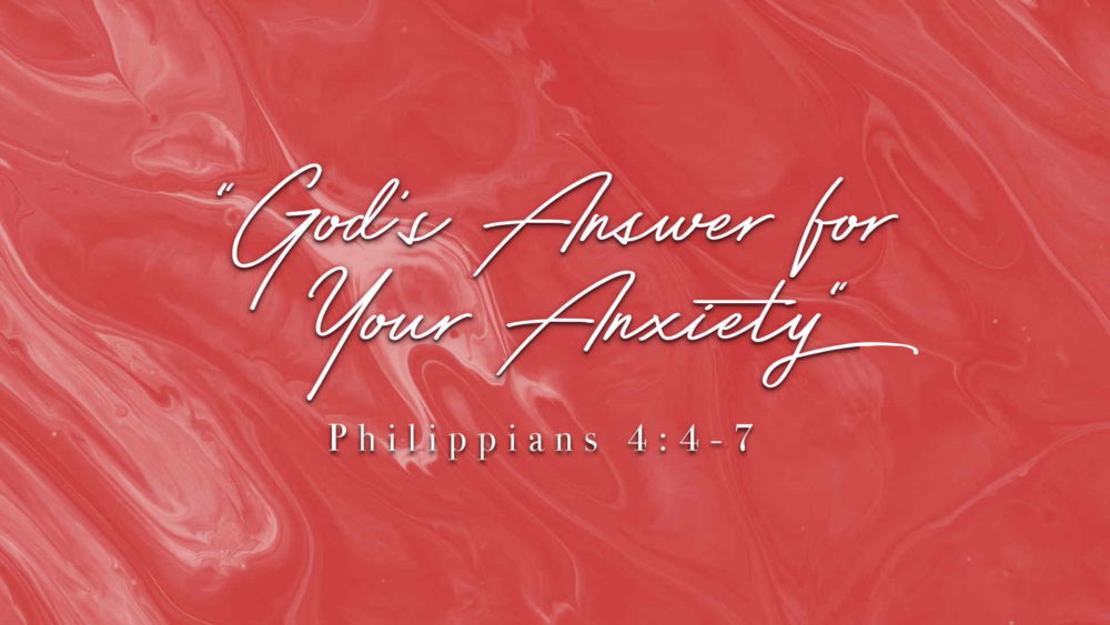 """God's Answer for Your Anxiety"" Image"