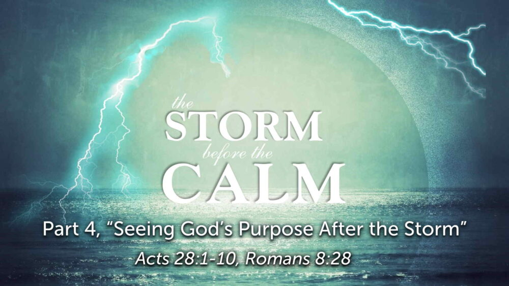 "Part 4, ""Seeing God's Purpose After the Storm"" Image"