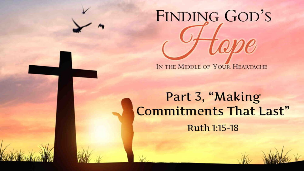 "Part 3, ""Making Commitments That Last"" Image"