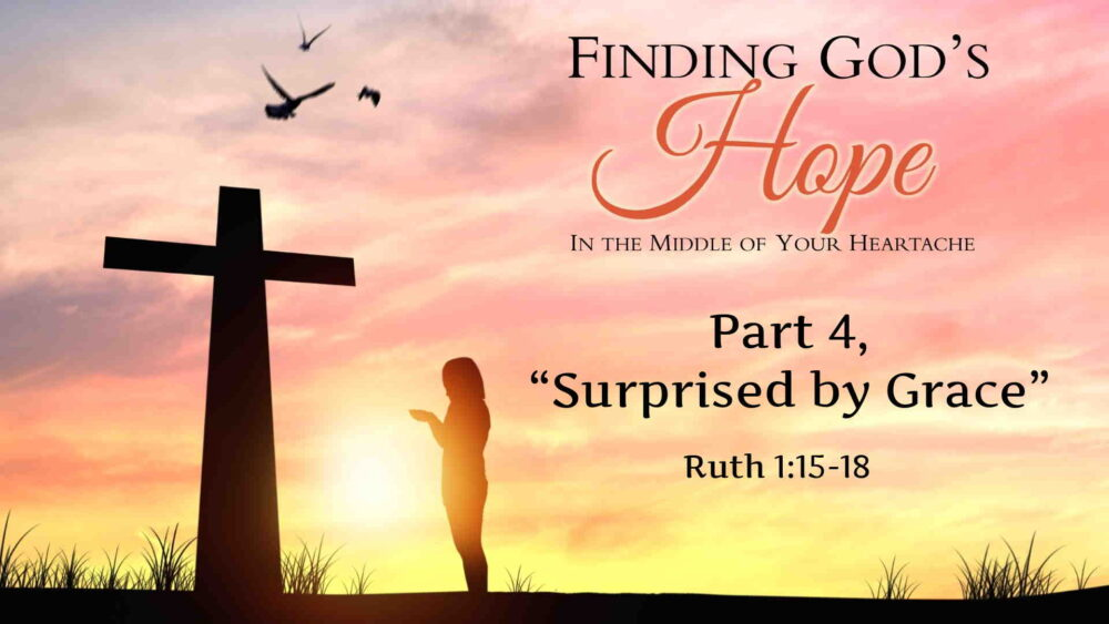 "Part 4, ""Surprised by Grace"" Image"