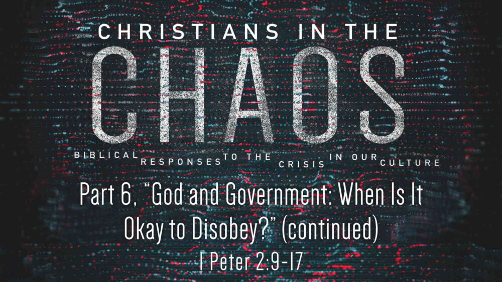 "Part 6, ""God and Government: When Is It Okay to Disobey?"" (Continued) Image"