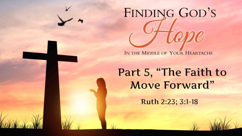 "Part 5, ""The Faith to Move Forward"""