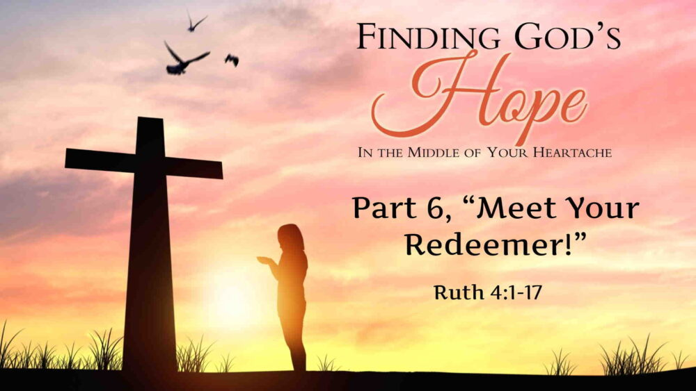 "Part 6, ""Meet Your Redeemer!"""