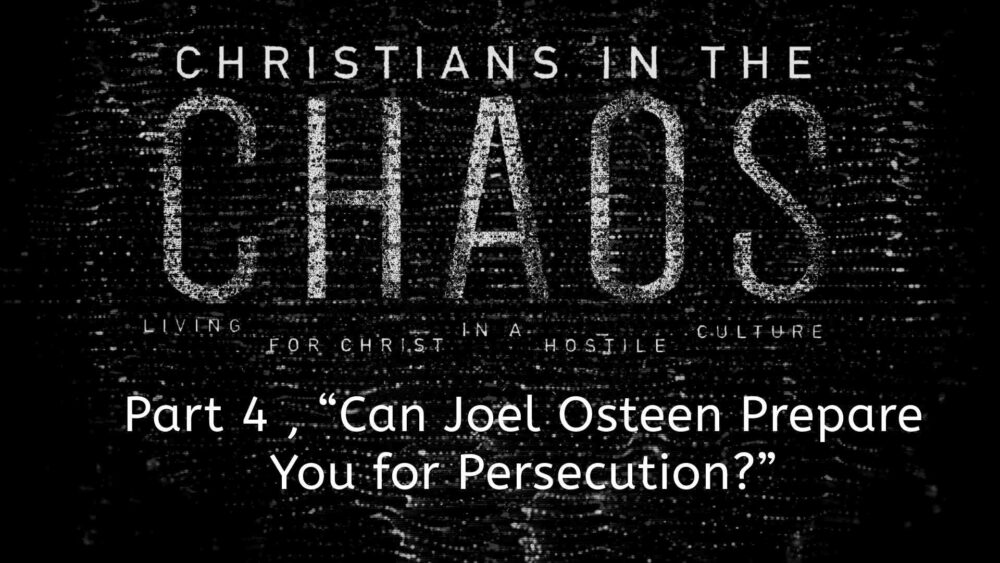 "Part 4, ""Can Joel Osteen Prepare You for Persecution?"" Image"