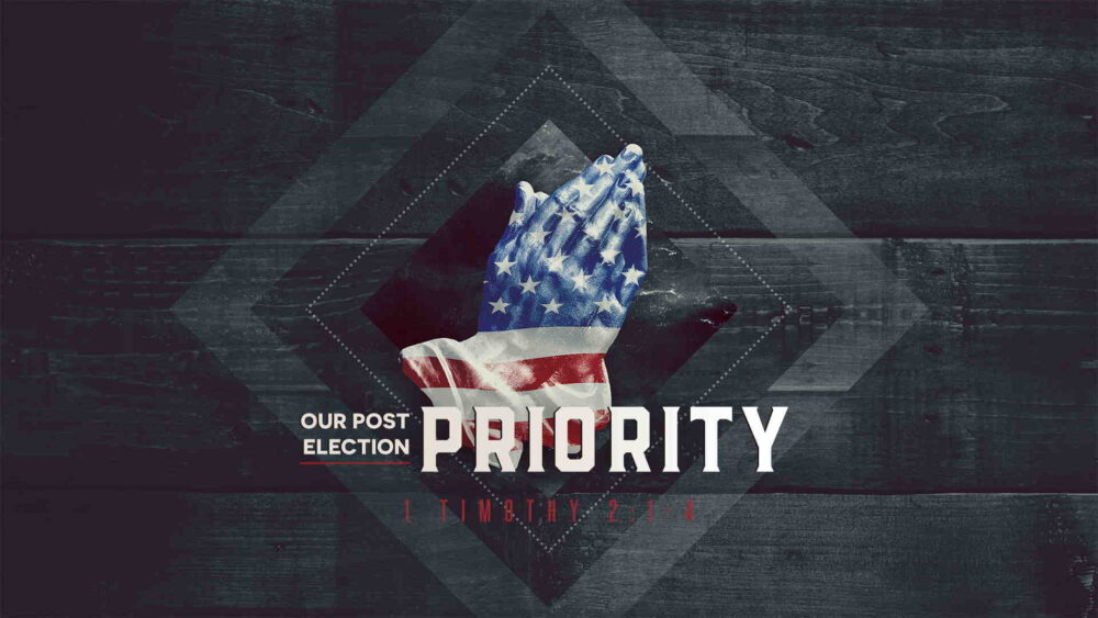 """Our Post-Election Priority"" Image"