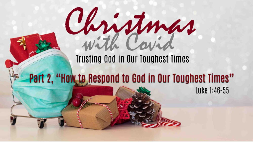 "Part 2, ""How to Respond to God in Our Toughest Times"" Image"